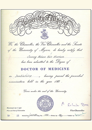 Certificate of Doctor of Medicine from University of Mysore
